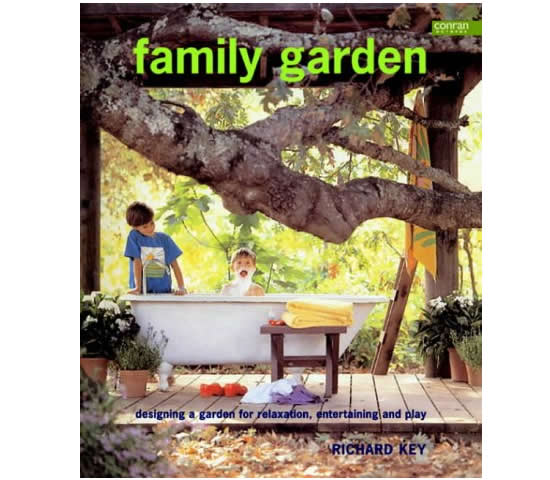 Family Garden book by Richard Key, landscape and garden design buckinghamshire and oxfordshire